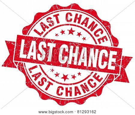 Last Chance Red Grunge Seal Isolated On White