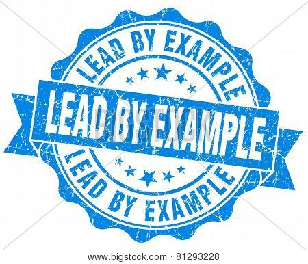 Lead By Example Blue Grunge Seal Isolated On White