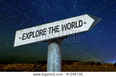 Explore the World sign with a beautiful night background