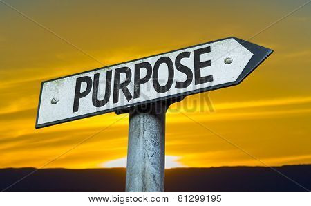 Purpose sign with a sunset background