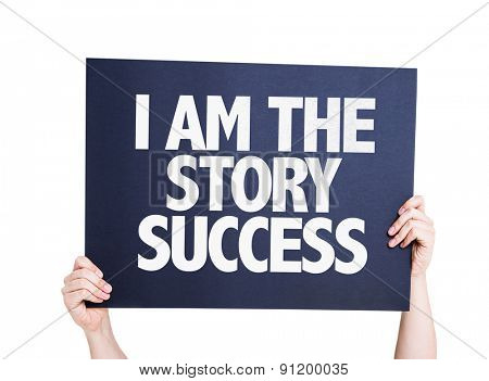 I Am the Story Success card isolated on white