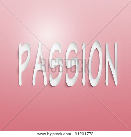 text on the wall or paper, passion