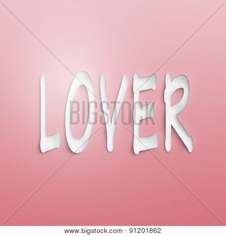 text on the wall or paper, lover