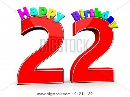 The Big Red Number 22 With Happy Birthday