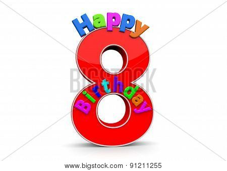 The Big Red Number 8 With Happy Birthday