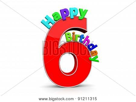 The Big Red Number 6 With Happy Birthday