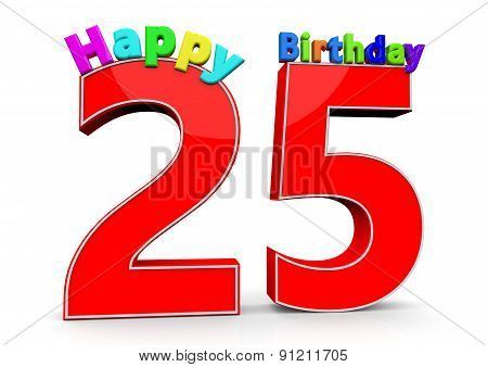 The Big Red Number 25 With Happy Birthday
