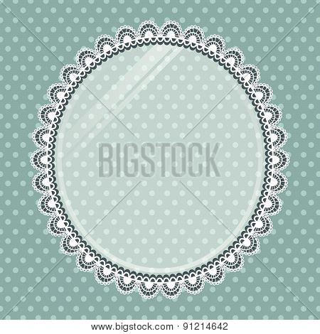 Lace Oval Frame With Glass On The Background Polka Dots