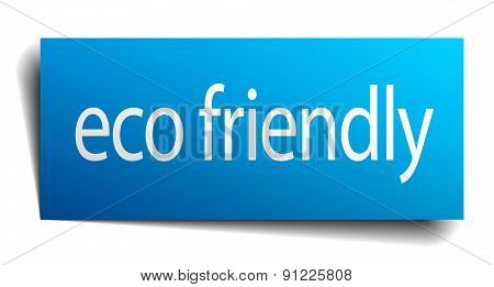 Eco Friendly Blue Paper Sign Isolated On White