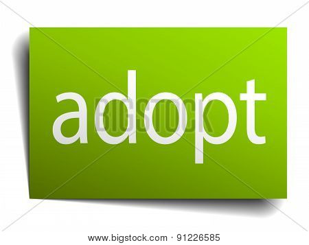 Adopt Green Paper Sign On White Background