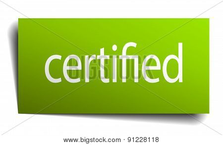Certified Green Paper Sign On White Background