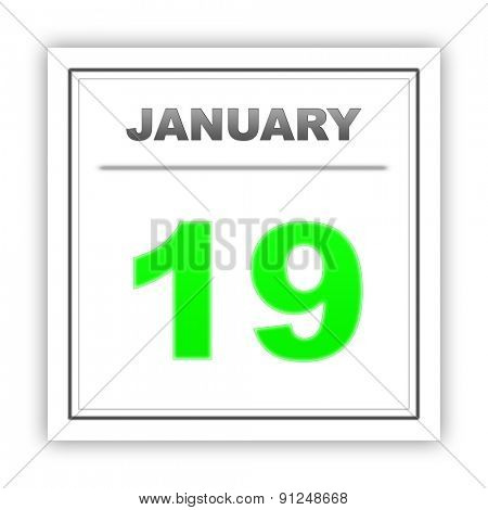 January 19. Day on the calendar. 3d