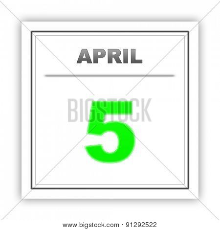 April 5. Day on the calendar. 3d