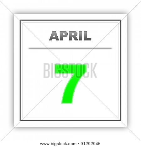 April 7. Day on the calendar. 3d
