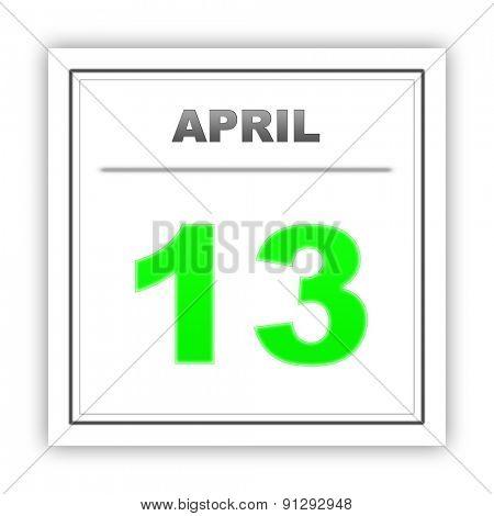April 13. Day on the calendar. 3d