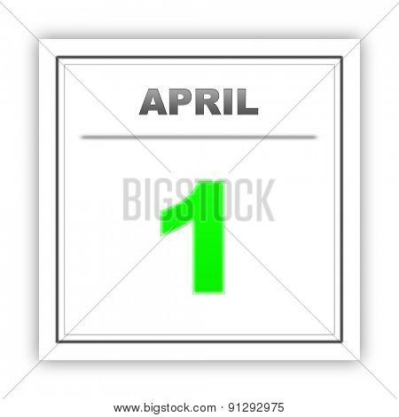 April 1. Day on the calendar. 3d