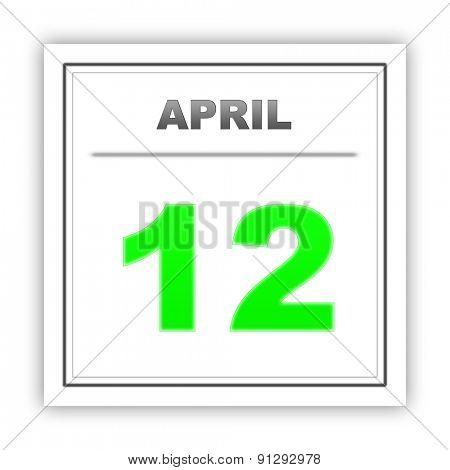April 12. Day on the calendar. 3d