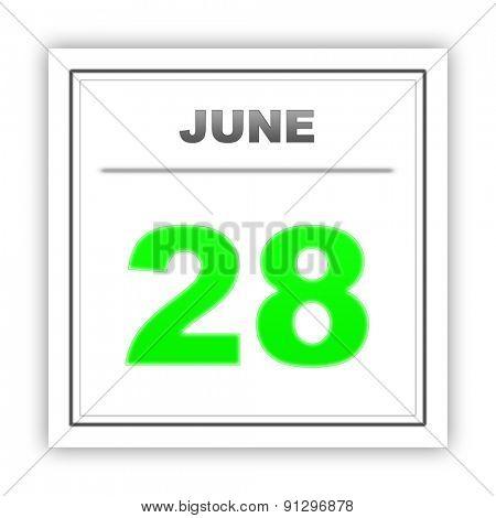 June 28. Day on the calendar. 3d