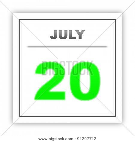 July 20. Day on the calendar. 3d
