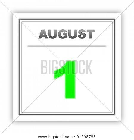 August 1. Day on the calendar. 3d