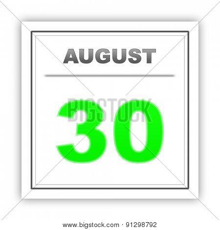 August 30. Day on the calendar. 3d