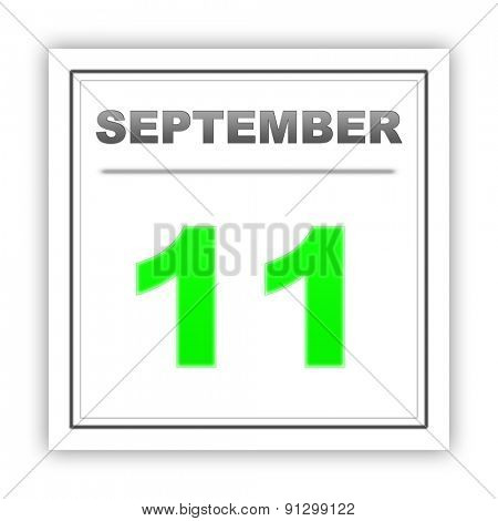 September 11. Day on the calendar. 3d