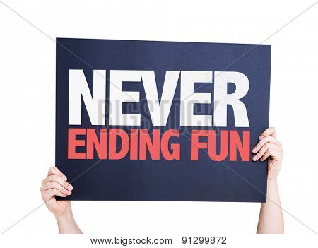 Never Ending Fun card isolated on white