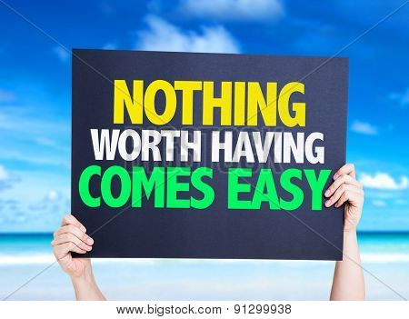 Nothing Worth Having Comes Easy card with beach background