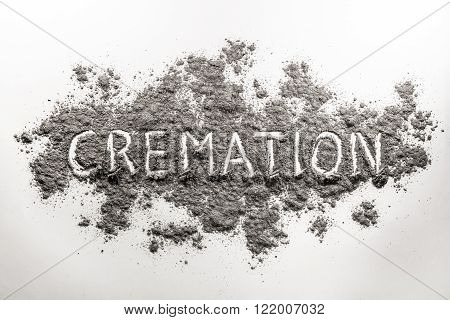 The word cremation written in grey dead body ash