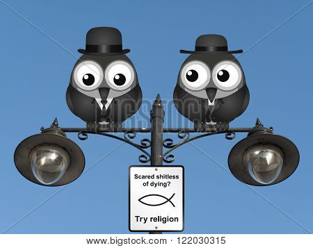 Comical scared of dying try religion sign with birds perched on a lamppost against a clear blue sky