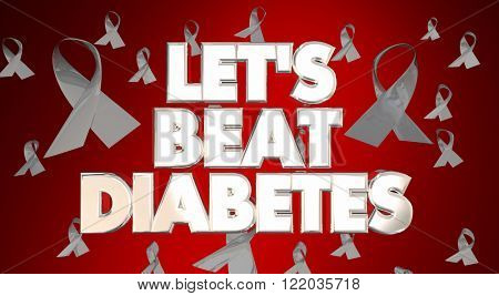 Let's Beat Diabetes Awareness Ribbons Fight Disease Campaign