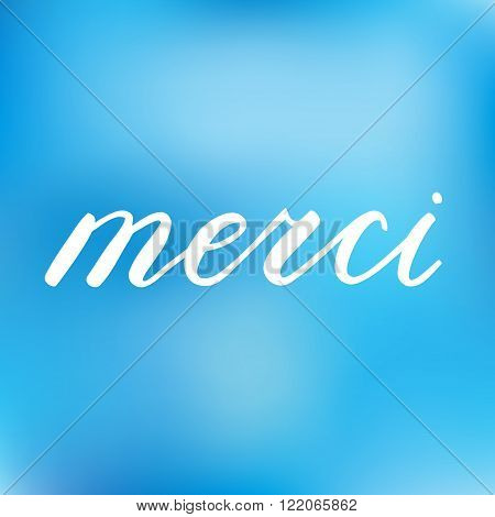 Merci, Thank You In French. Brush Hand Lettering.