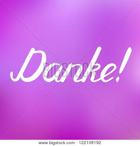 Danke. Thank You In German, Brush Hand Lettering.