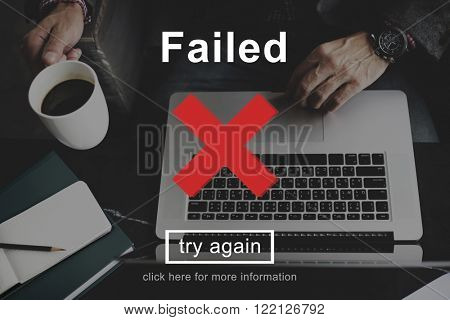 Failed Error Failling Mistake Negative Stress Bad Concept