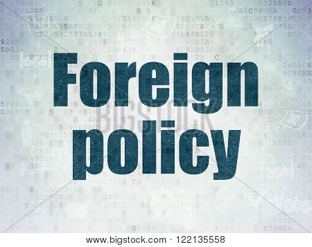 Politics concept: Foreign Policy on Digital Paper background