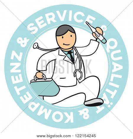 German cartoon doctor badge with slogan