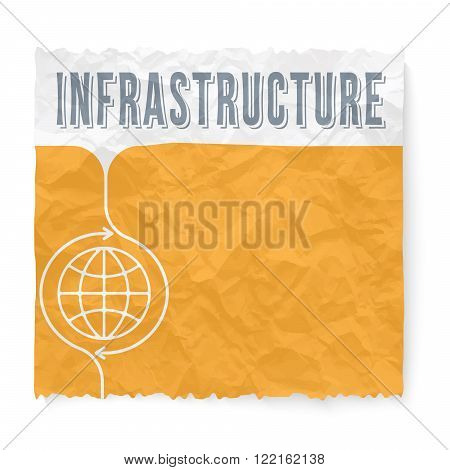 Crumpled paper with infrastructure headline and globe icon