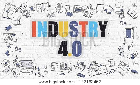 Industry 4.0 Concept. Modern Line Style Illustration. Multicolor Industry 4.0 Drawn on White Brick Wall. Doodle Icons. Doodle Design Style of Industry 4.0 Concept.