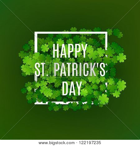 St. Patrick's Greeting Card. Green Clover Symbol Of Lucky Patrick. Vector Illustration