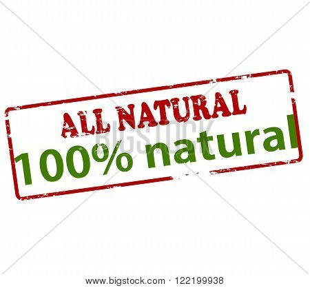 Rubber stamp with text all natural one hundred percent inside vector illustration