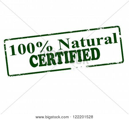 Rubber stamp with text one hundred percent natural certified inside vector illustration