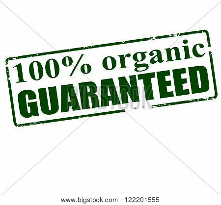 Rubber stamp with text one hundred percent organic guaranteed inside vector illustration