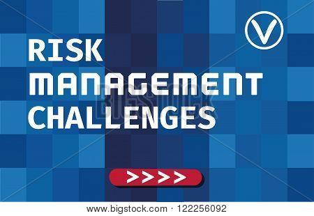 Business Typography Concept Risk Management Challenges. Geometrical Background of flat color. Template for poster banner flyer web design. Vector illustration