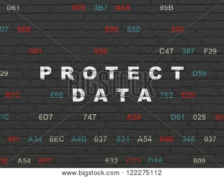 Protection concept: Protect Data on wall background