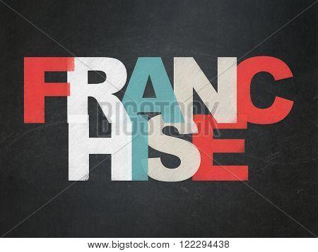 Finance concept: Franchise on School Board background