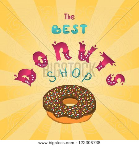 Best Donuts shop. The sign shop or decoration for the menu. Hand lettering inscription.