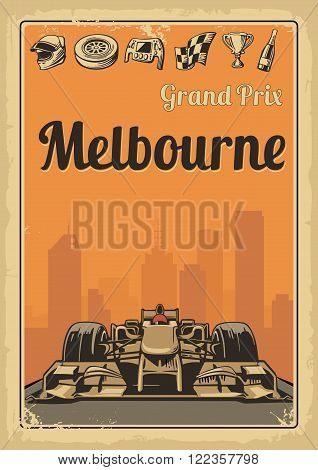 Vintage poster Grand Prix Melbourne Australia. Set symbols - racing sport car, cup, helmet, finish flag, wheel, champagne. Vector illustration for poster, logotype, web with old paper texture background
