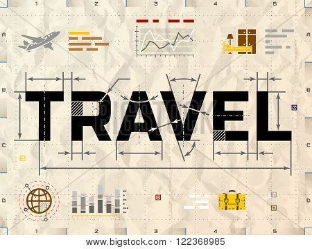 Word TRAVEL as technical blueprint drawing. Drafting of tourism on crumpled kraft paper. Qualitative vector illustration about travel tourism vacation trip booking etc. It has transparency blending modes gradients