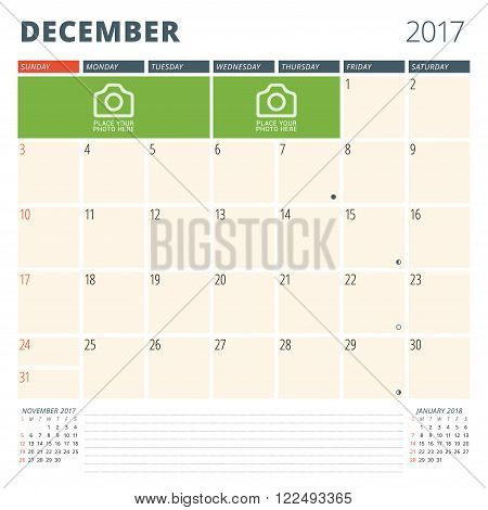 Calendar Planner For 2017 Year. Design Template With Place For Photos And Notes. December. Week Star