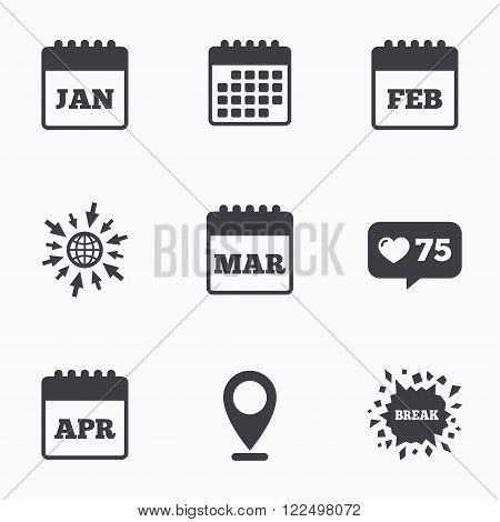 Calendar, like counter and go to web icons. Calendar icons. January, February, March and April month symbols. Date or event reminder sign. Location pointer.